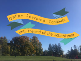 Online Learning Continues until end of year